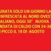 Durata poche ore la rinfrescata al NW italiano, NUOVA ONDATA DI CALDO specie la PROSSIMA SETTIMANA!!!!!!!!
