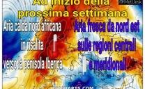 Ad inizio della prossima settimana correnti fresche sul nostro centro sud, aria calda nord africana sull'Europa occidentale.