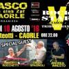 10 Agosto – L'Evento: Vasco Day '016 a Caorle (Ve) Rockstar Band – Special Guest Rocchetti, Cucchia, Solieri, Spagnoli: Beltempo e fresco!