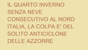 Nord Italia con Inverno scadente e siccitoso, colpa dell'Anticiclone delle Azzorre alto e defilato su Europa Occidentale
