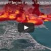 Campi Flegrei, eruzione sempre più vicina: ora il magma è sotto Pozzuoli (VIDEO)