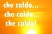 Caldo intenso sull'Italia nei prossimi tre giorni.