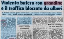 violenta grandinata a novara, fulmini a trecate strade allagate in ossola 22 luglio 1976