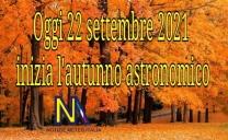 L'autunno astronomico 2021 inizia oggi 22 settembre alle ore 20:21 Italiane.