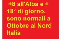Saranno sottomedia le temperature IN QUOTA ,ma non in Pianura Padana, ove avremo temperature normalissime per il periodo